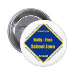 Matón - zona de la escuela libre pin