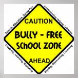 Matón - zona de la escuela libre poster
