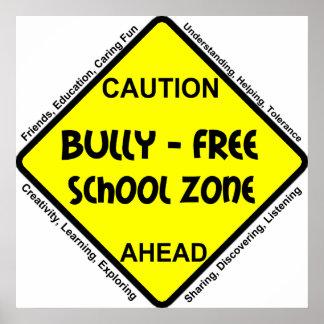 Matón - zona de la escuela libre póster