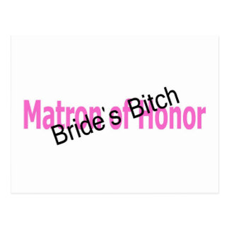 Matron of Honor Brides Bitch Black and Pink Postcard