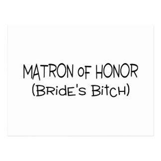Matron Of Honor Brides Bitch Postcard