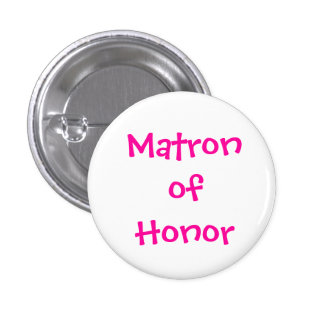 Matron of Honor Pins
