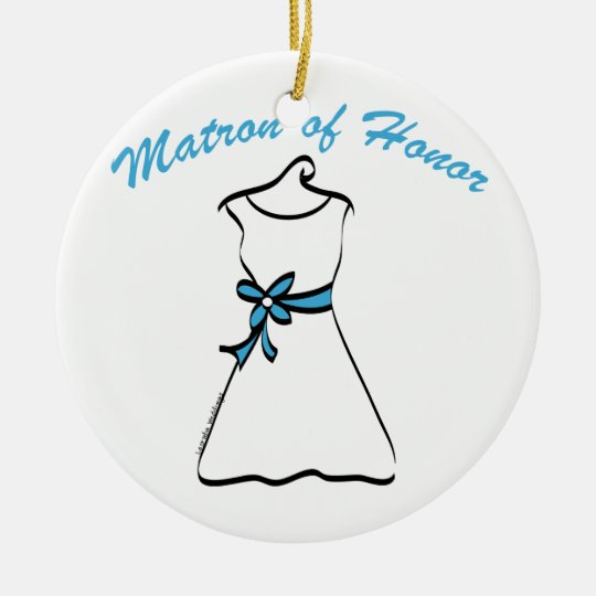 Matron of Honor Ceramic Ornament