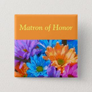 """""""Matron of Honor"""" - Crazy Daisies (2) Button"""