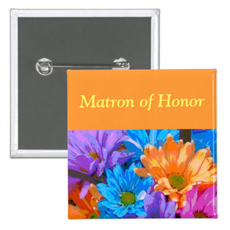 """Matron of Honor"" - Crazy Daisies (2) Pin"