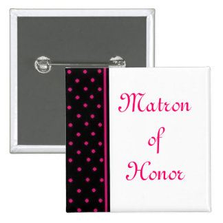 Matron of Honor Pinback Buttons