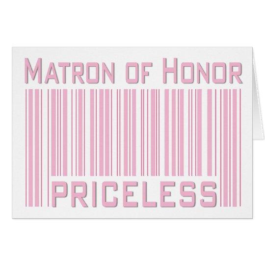 Matron of Honor Priceless Card