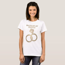 Matron Of Honor Romantic Gold Rings Wedding T-Shirt