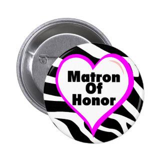 Matron Of Honor Zebra Stripes Pinback Button
