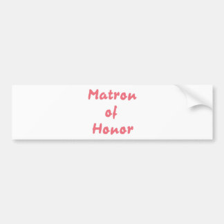 Matrona del honor etiqueta de parachoque