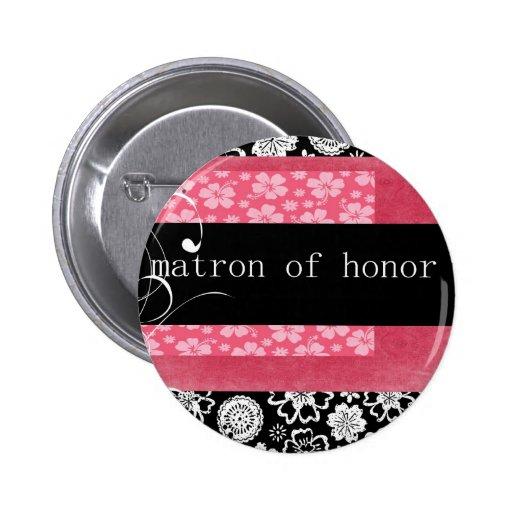 Matrona del honor pin redondo de 2 pulgadas
