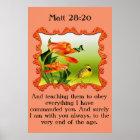 Matt 28:20 Yellow and black canary mockingbird Poster
