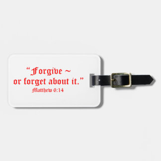 Matt 6:14 travel bag tags