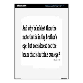 Matt. 7:3,w skins for iPad 3
