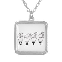 MATT NAME FIGERSPELLED ASL SILVER PLATED NECKLACE