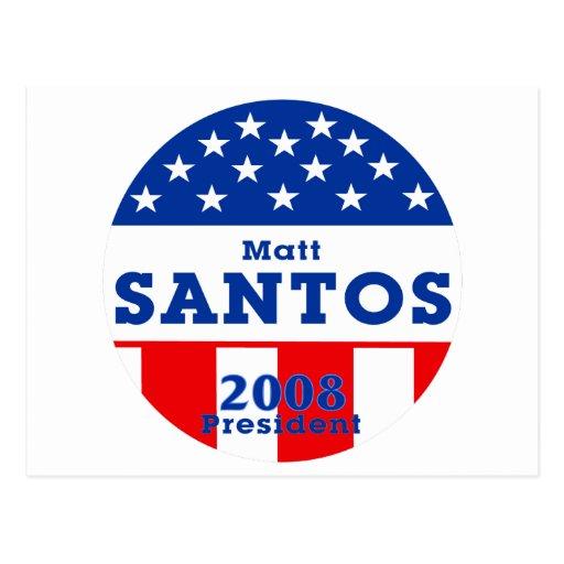 Matt Santos for President:  2008 Postcard