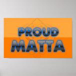 Matta orgulloso, orgullo de Matta Impresiones
