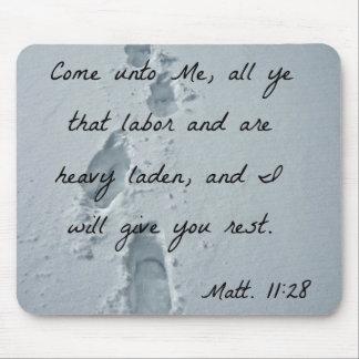 Matthew 11:28 Come unto Me, all ye that labor Mouse Pad