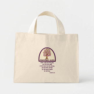 MATTHEW 12:33 - FOR A TREE IS KNOWN BY HIS FRUIT MINI TOTE BAG