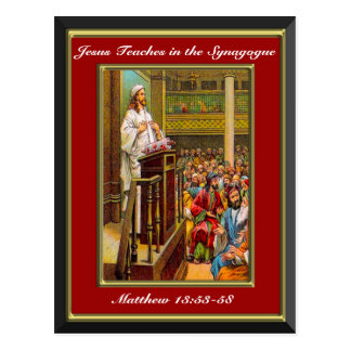 Matthew 13:53-58 Jesus Teaches in the Synagogue Re Postcard