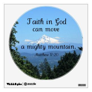Matthew 17:20 Faith in God can move a Wall Sticker