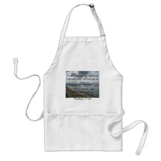 Matthew 17:20 - Motivational Inspirational Quote Adult Apron