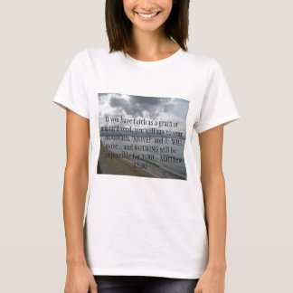 Matthew 17:20 - Motivational Inspirational Quote T-Shirt