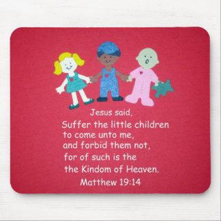 Matthew 19:14 mouse pad