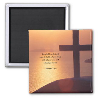 MATTHEW 22:37 2 INCH SQUARE MAGNET