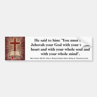Matthew 22:37 Holy Scripture New World Translation Car Bumper Sticker