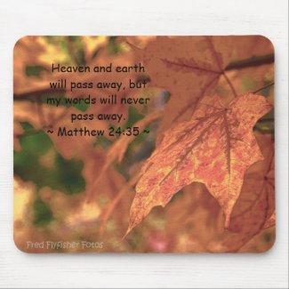 Matthew 24:35 mouse pads