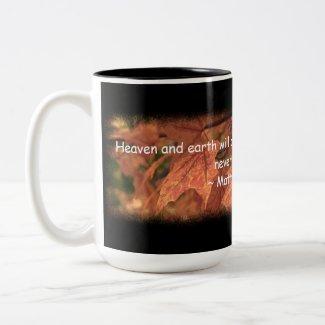 Matthew 24:35 mug