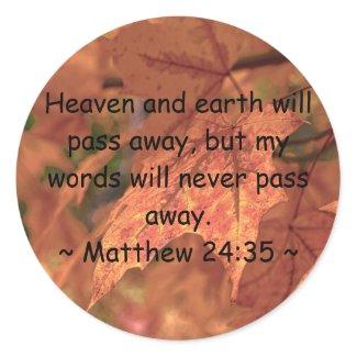 Matthew 24:35 round sticker