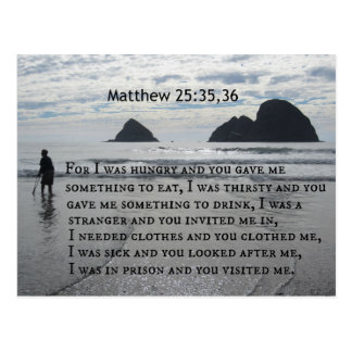 Matthew 25:35,36 For I was hungry and you gave me Postcard