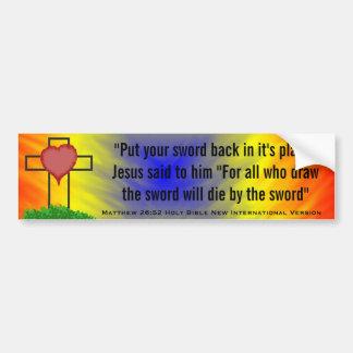 Matthew 26:52 New Int'l Version Bible Scripture Bumper Sticker