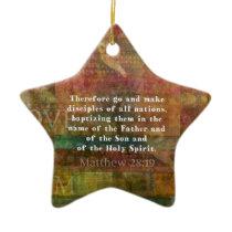 Matthew 28:19  Bible Verse Ceramic Ornament