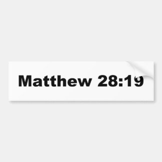 Matthew 28:19 bumper sticker