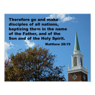 Matthew 28:`19 Therefore, go and make disciples... Poster