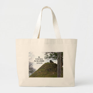 Matthew 28:6 He is not here; for He is risen... Large Tote Bag