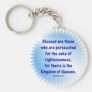 Matthew-5: 10 - BLESSED ARE THOSE WHO ARE... Basic Round Button Keychain
