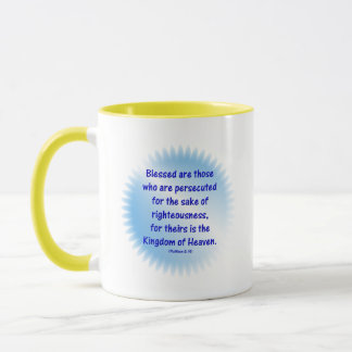 Matthew-5: 10 - BLESSED ARE THOSE WHO ARE... Mug