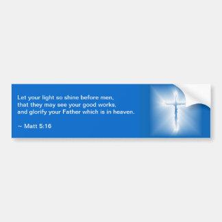 Matthew 5:16 bumper sticker