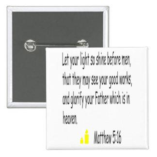 Matthew 5:16 button