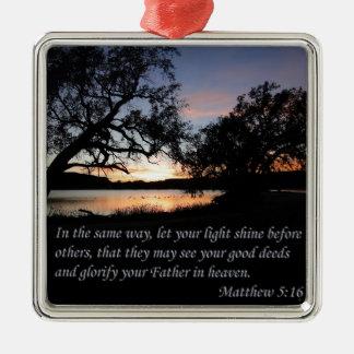 Matthew 5:16 Let Your Light Shine Metal Ornament