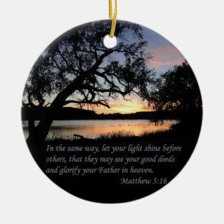 Matthew 5:16 Let Your Light Shine... Ornaments