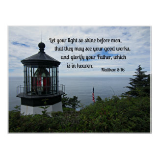 Matthew 5:16 Let your light so shine before men... Poster