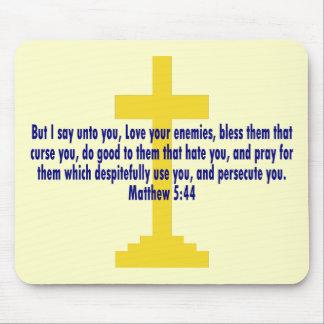 Matthew 5 44 mouse pad
