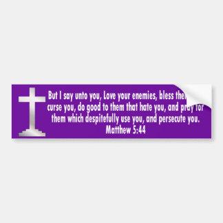 Matthew 5 44 pegatina para auto