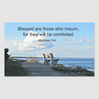 Matthew 5:4 Blessed are those who mourn, for.... Rectangle Sticker
