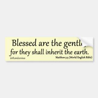Matthew 5:5 Blessed for Gentleness Bumper Sticker